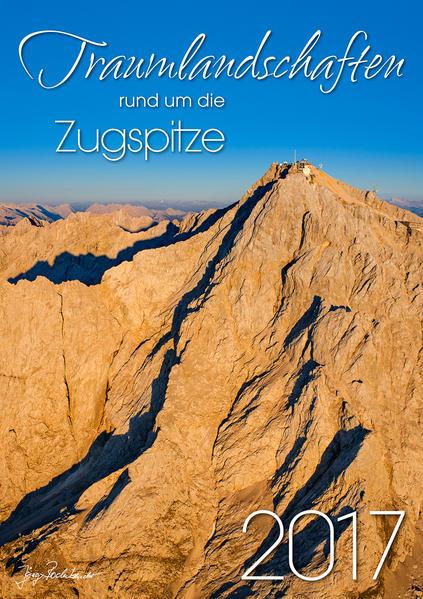 Traumlandschaften rund um die Zugspitze 2017 - Coverbild