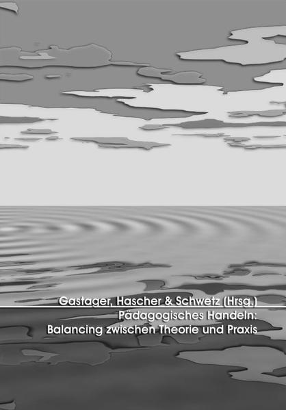 Pädagogisches Handeln: Balancing zwischen Theorie und Praxis - Coverbild