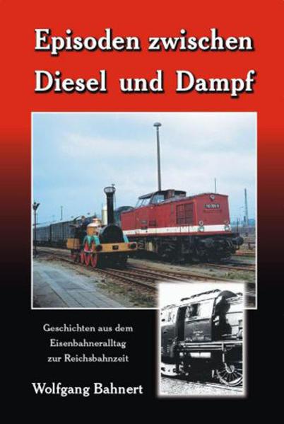 Episoden zwischen Diesel und Dampf - Coverbild