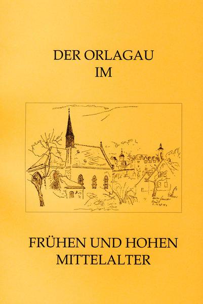 Der Orlagau im frühen und hohen Mittelalter - Coverbild