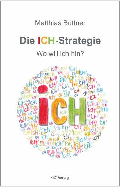 Die ICH-Strategie - Coverbild