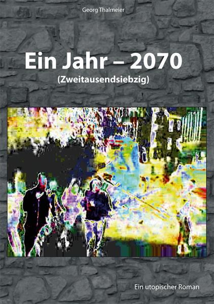 Ein Jahr - 2070 - Coverbild