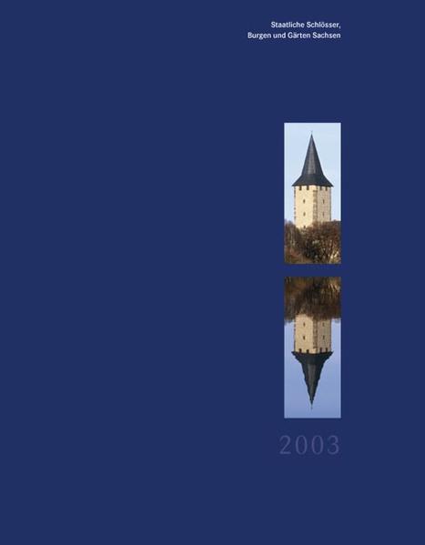 Staatliche Schlösser Burgen und Gärten Sachsen 2003 - Coverbild