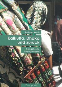 Kalkutta, Dhaka und zurück Cover
