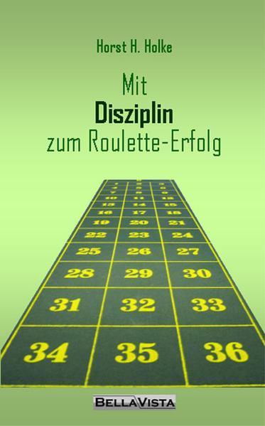 Mit Disziplin zum Roulette-Erfolg - Coverbild