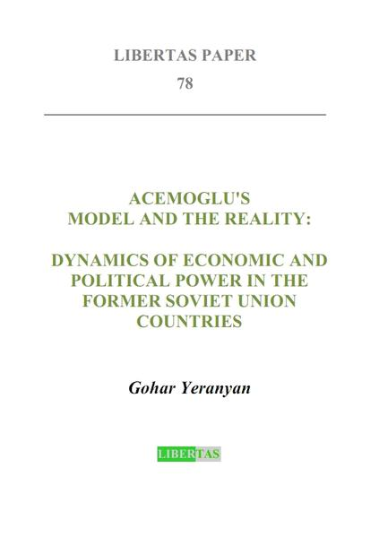 Acemoglu's Model and the Reality: Dynamics of Economic and Political Power in the Former Soviet Union Countries - Coverbild