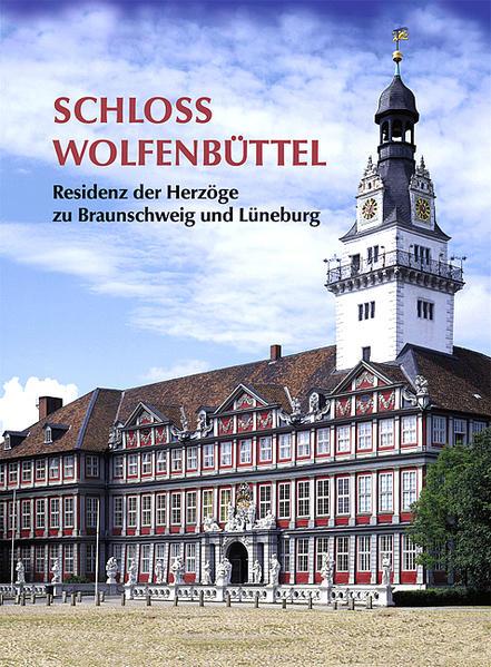 Schloss Wolfenbüttel - Coverbild