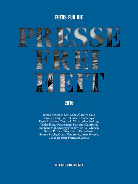 Fotos für die Pressefreiheit 2016 Epub Kostenloser Download