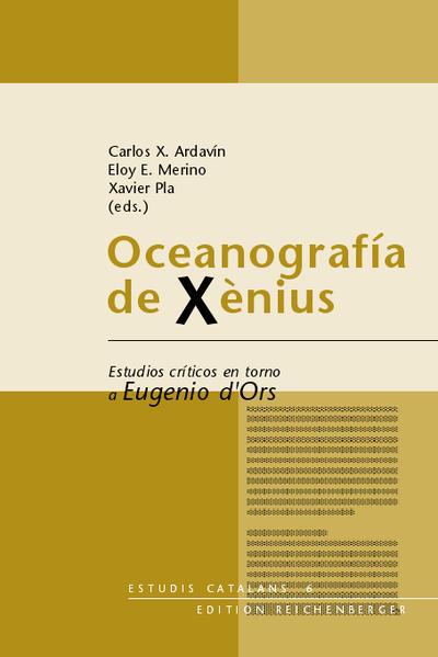 Oceanografía de Xènius. Estudios críticos en torno a Eugenio d'Ors - Coverbild