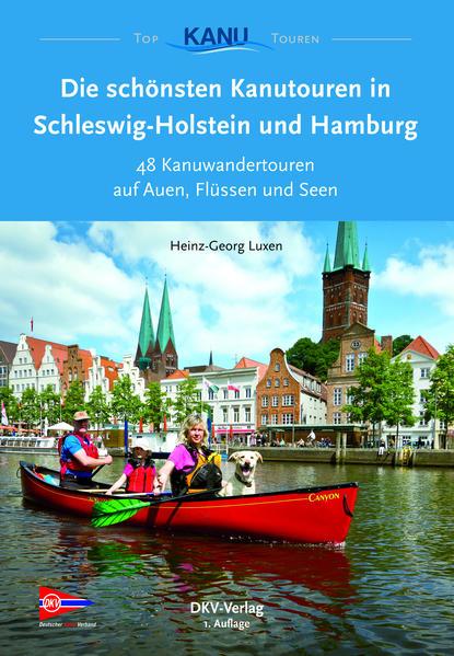 Die schönsten Kanutouren in Schleswig-Holstein und Hamburg - Coverbild