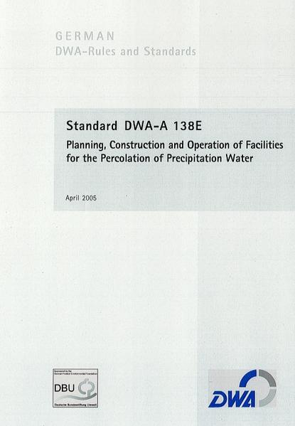 Standard DWA-A 138E Planning, Construction and Operation of Facilities for the Percolation of Precipitation - Coverbild