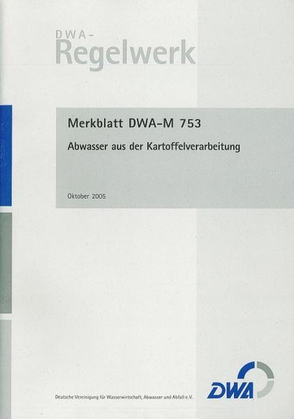 Merkblatt DWA-M 753 Abwasser aus der Kartoffelverarbeitung - Coverbild