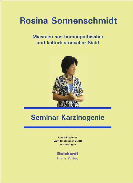 Miasmen aus homöopathischer und kulturhistorischer Sicht  -  Miasmatische Homöopathie  -  Seminar Karzinogenie - Coverbild