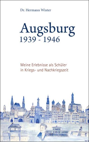 Augsburg 1939-1946 - Coverbild
