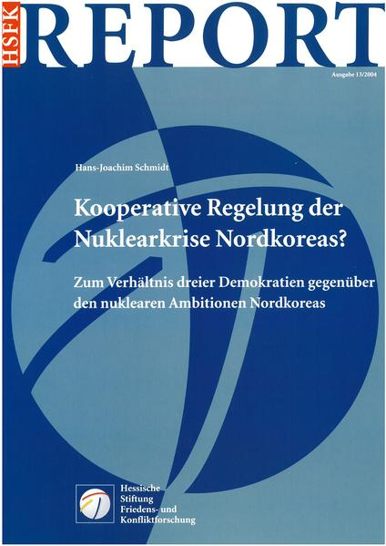 Kooperative Regelung der Nuklearkrise Nordkoreas? - Coverbild