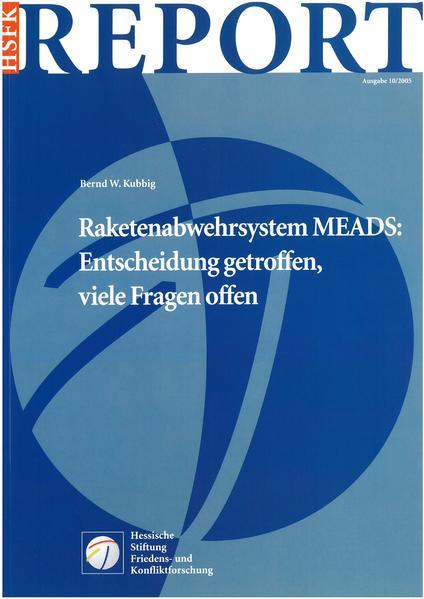 Raketenabwehrsystem MEADS: Entscheidung getroffen, viele Fragen offen - Coverbild