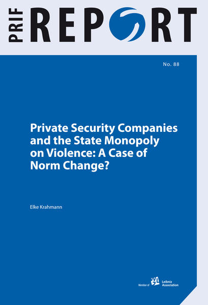 Private Security Companies and the State Monopoly on Violence - Coverbild
