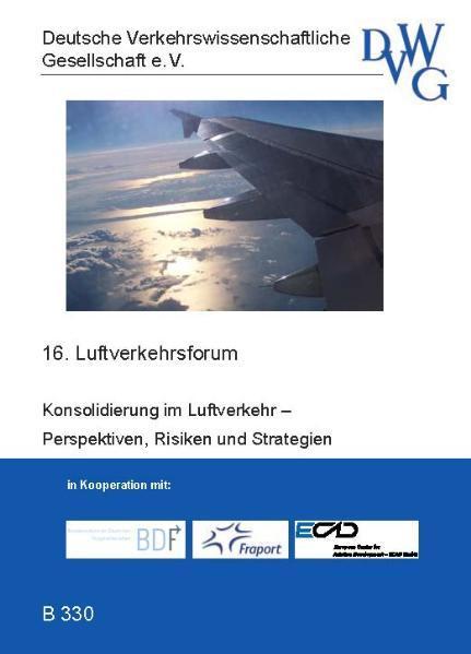 Konsolidierung im Luftverkehr? Perspektiven, Risiken und Strategien - Coverbild