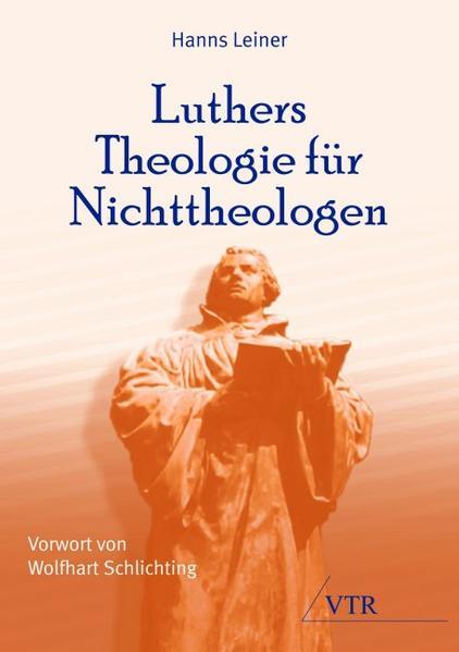 Luthers Theologie für Nichttheologen - Coverbild