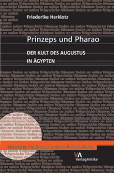 Prinzeps und Pharao. Der Kult des Augustus in Ägypten - Coverbild