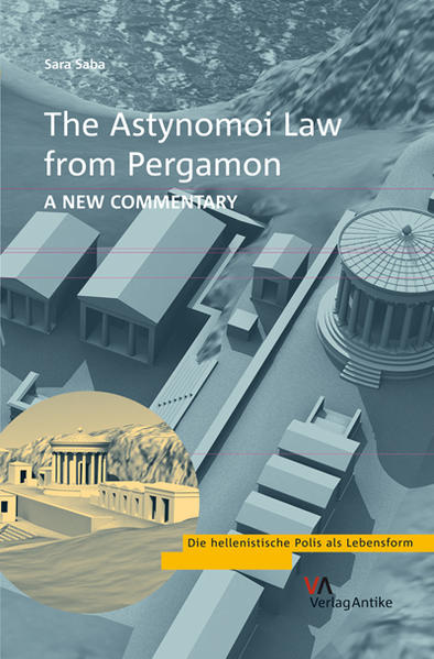 The Astynomoi Law from Pergamon. A New Commentary - Coverbild