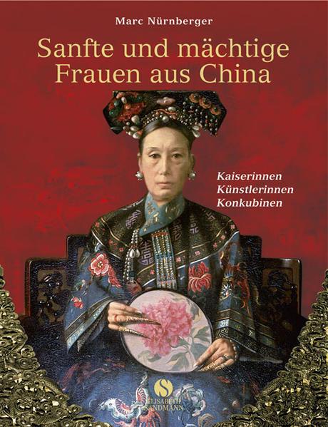 Sanfte und mächtige Frauen aus China - Coverbild