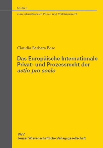 Das Europäische Internationale Privat- und Prozessrecht der actio pro socio - Coverbild