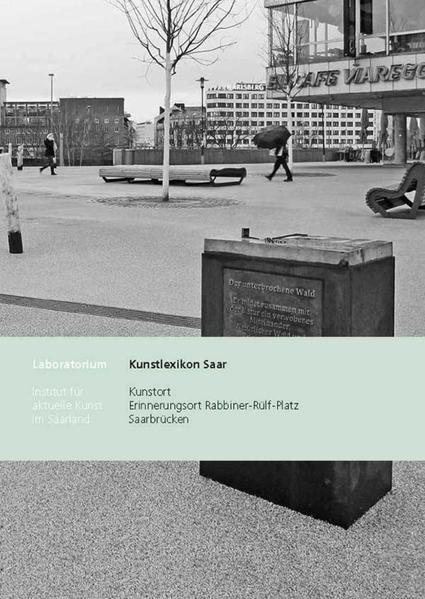Kunstort Rabbiner-Rülf-Platz Saarbrücken - Coverbild