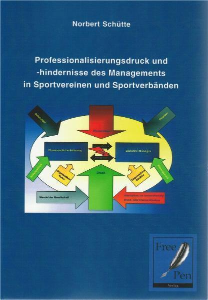 Professionalisierungsdruck und -hindernisse des Managements in Sportvereinen und Sportverbänden - Coverbild