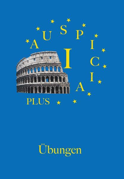 Auspicia. Unterrichtswerk für Latein als zweite Fremdsprache / Auspicia I plus - Coverbild