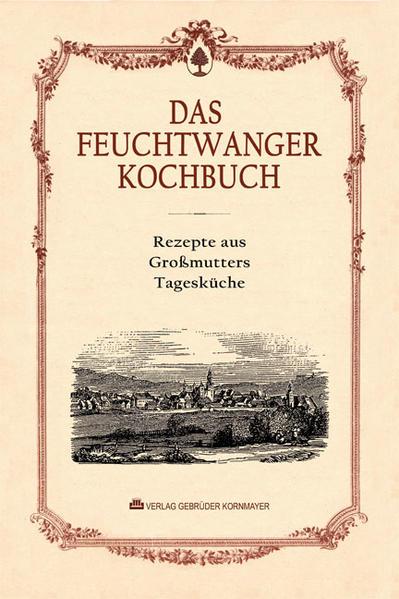 Das Feuchtwanger Kochbuch - Coverbild