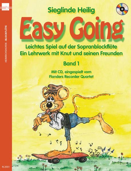 Easy Going. Leichtes Spiel mit der Sopranblockflöte. Ein Lehrwerk... / Easy Going. Leichtes Spiel mit der Sopranblockflöte mit CD - Coverbild