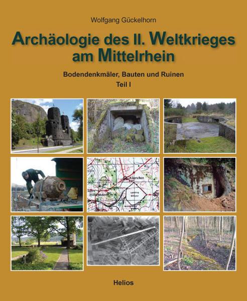 Archäologie des II. Weltkrieges am Mittelrhein - Coverbild