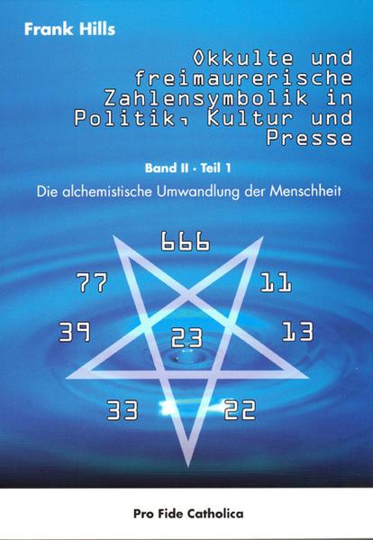 Okkulte und freimaurerische Zahlensymbolik in Politik, Kultur und Presse - Coverbild