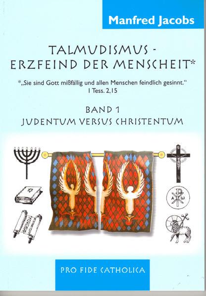 Talmudismus - Erzfeind der Menschheit* *