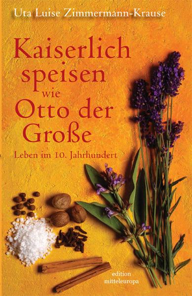 Kaiserlich speisen wie Otto der Grosse - Coverbild