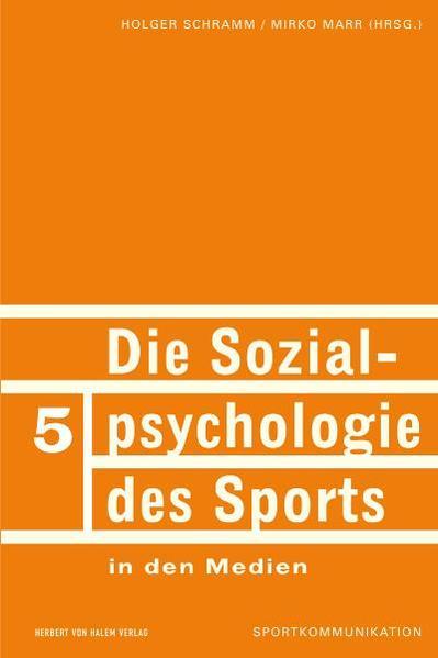 Die Sozialpsychologie des Sports in den Medien - Coverbild