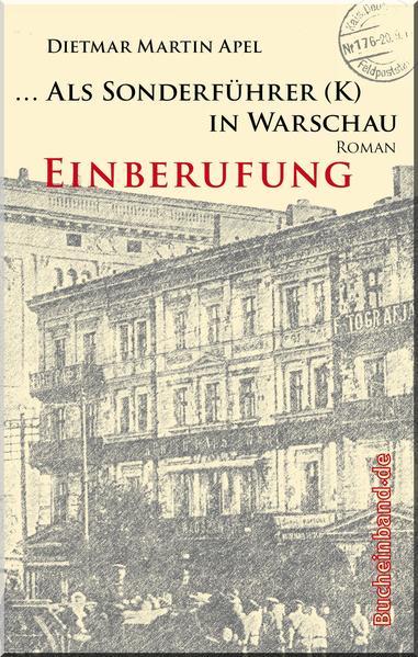 ... Als Sonderführer (K) in Warschau / ... Als Sonderführer (K) in Warschau - Coverbild