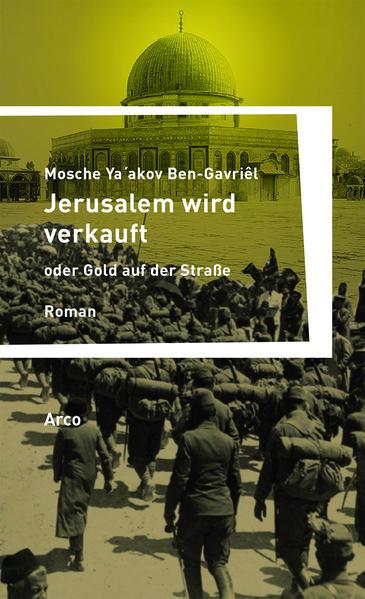 Jerusalem wird verkauft oder Gold auf der Straße - Coverbild