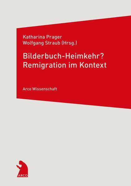 Bilderbuch-Heimkehr? Remigration im Kontext  - Coverbild
