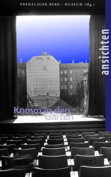 Komm in den Garten Kino in Prenzlauer Berg - Coverbild