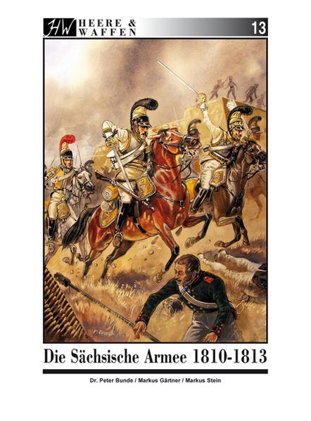 Die Sächsische Armee 1810-1813 - Coverbild