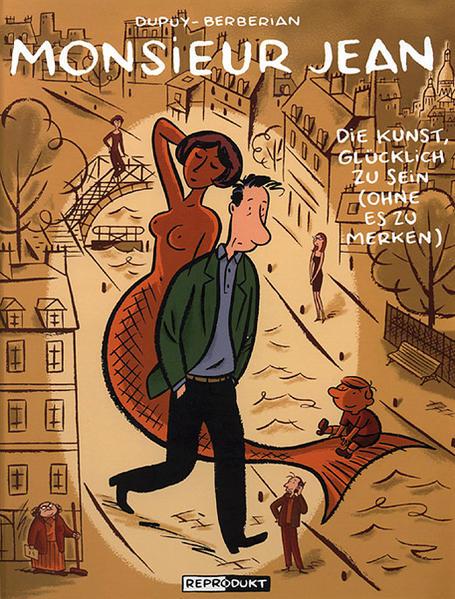 Monsieur Jean 4 – Die Kunst, glücklich zu sein (ohne es zu merken) - Coverbild