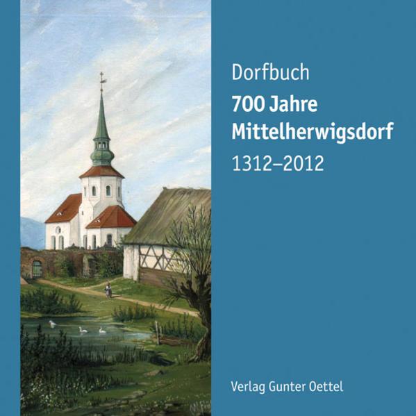 700 Jahre Mittelherwigsdorf 1312-2012 - Coverbild