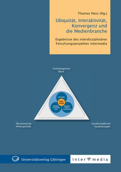 Ubiquität, Interaktivität, Konvergenz und die Medienbranche - Coverbild