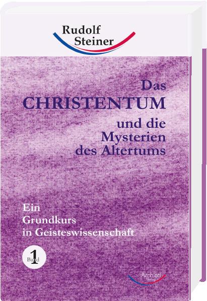 Das Christentum und die Mysterien des Altertums - Band Nr. 1 - Coverbild
