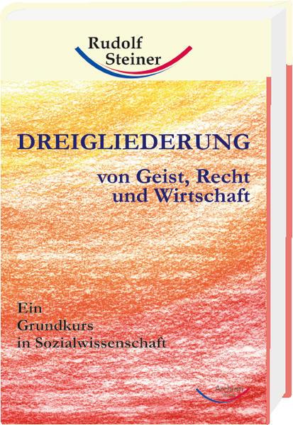 Dreigliederung von Geist, Recht und Wirtschaft - Coverbild