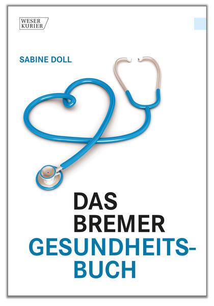 Kostenloser Download Das Bremer Gesundheitsbuch PDF