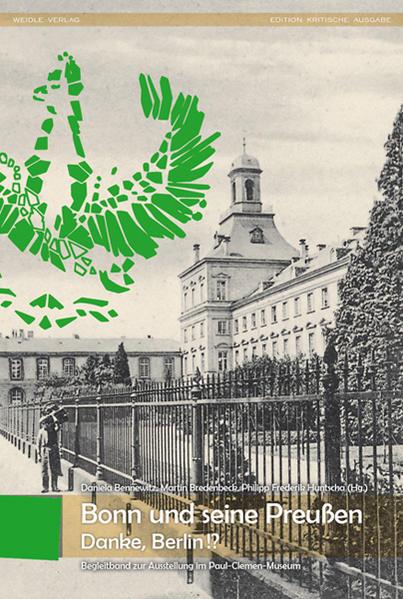 Bonn und seine Preußen - Danke,Berlin!? Laden Sie Das Kostenlose PDF Herunter