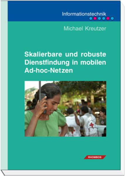 Skalierbare und robuste Dienstfindung in mobilen Ad-hoc-Netzen - Coverbild